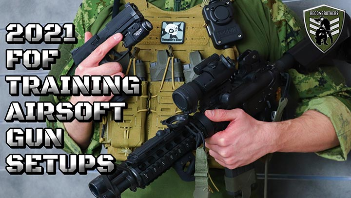 FOF Training Airsoft Gun Setups 2021 - Blogpost pic